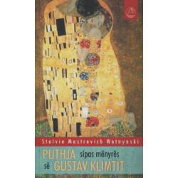 Puthja sipas menyres se Gustav Klimtit, Stelvio Mestrovich W