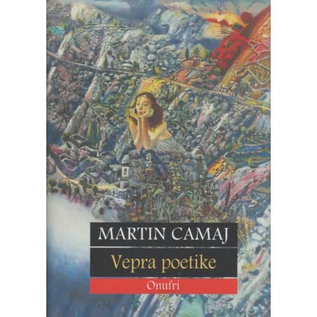 Vepra poetike, Martin Camaj