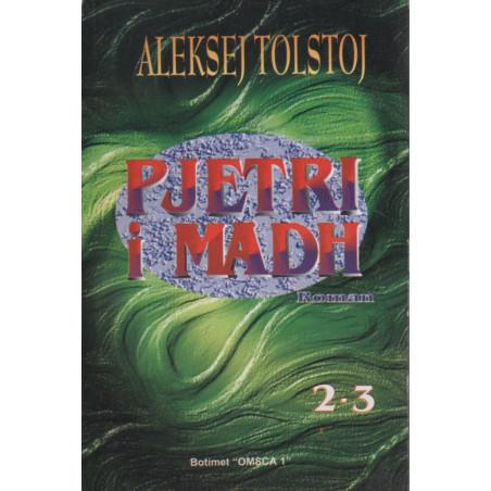 Pjetri i Madh, Pjesa e dyte dhe e trete, Aleksej Tolstoj