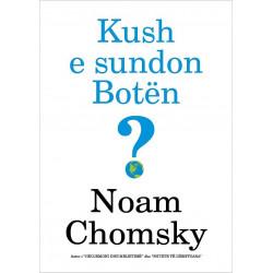 Kush e sundon boten, Noam Chomsky