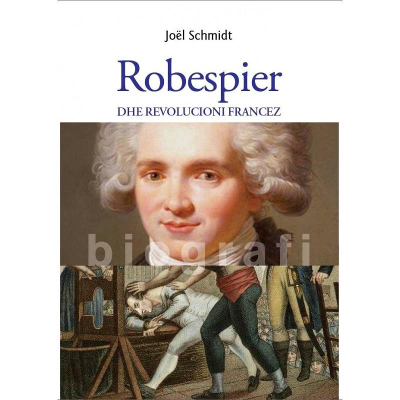 Robespieri dhe Revolucioni Francez, Joel Schmidt