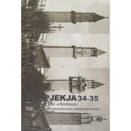 Perpjekja nr. 34 - 35, Shqiptaret dhe arkitektura