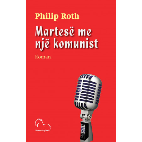 Martese me nje komunist, Philip Roth
