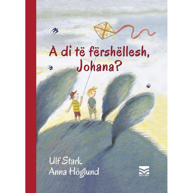 A di te fershellesh Johana, Ulf Stark