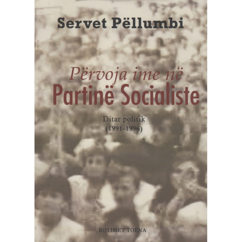 Pervoja ime ne Partine Socialiste, Servet Pellumbi