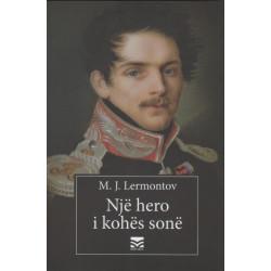 Nje hero i kohes sone, M. J. Lermontov
