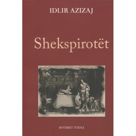 Shekspirotet, Idlir Azizaj