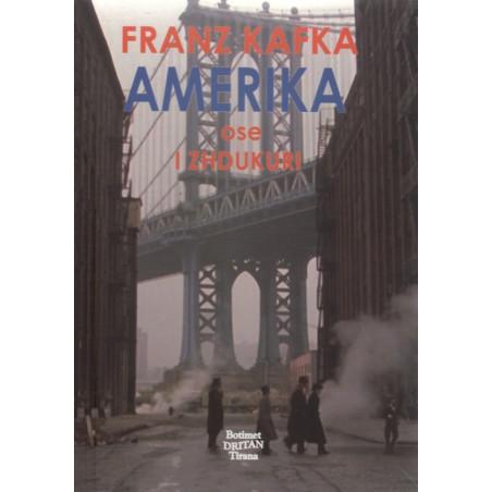 Amerika ose I zhdukuri, Franz Kafka