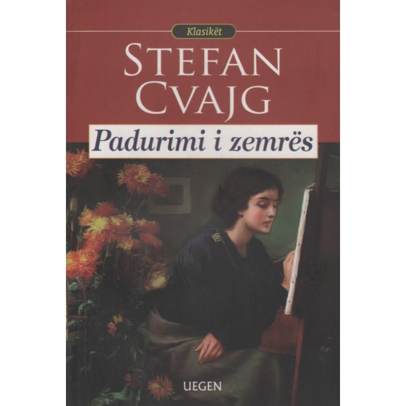 Padurimi i zemres, Stefan Zweig