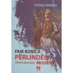 Faik Konica, perlindesi modern, Fotaq Andrea
