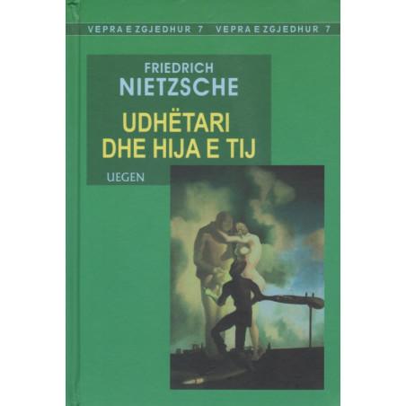 Udhetari dhe hija e tij, Friedrich Nietzsche
