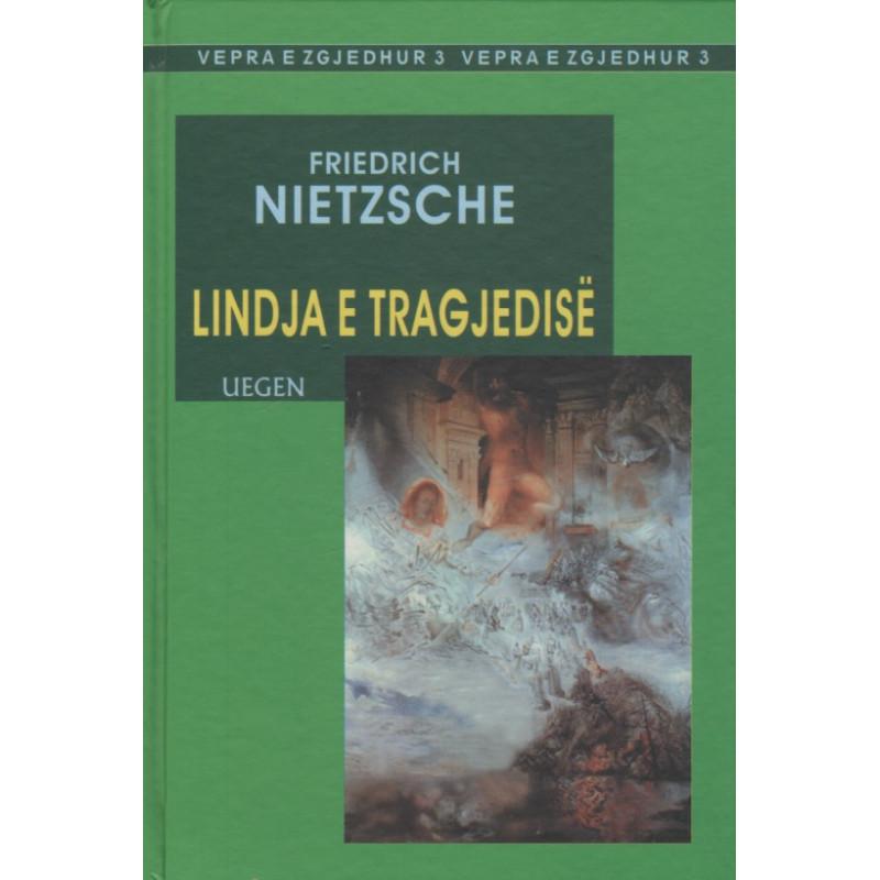 Lindja e Tragjedise, Friedrich Nietzsche