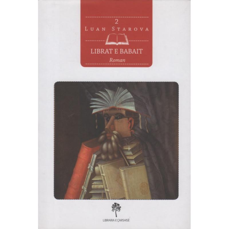 Librat e babait, Luan Starova