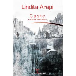 Caste, kolazhe metropoli, Lindita Arapi