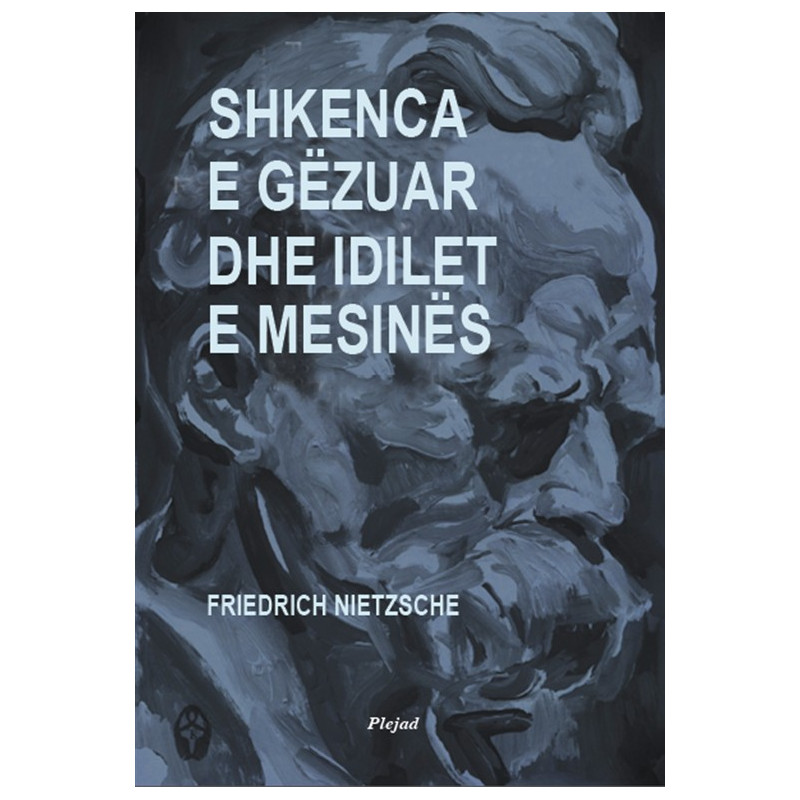 Shkenca e gezuar dhe idilet e mesines, Friedrich Nietzsche