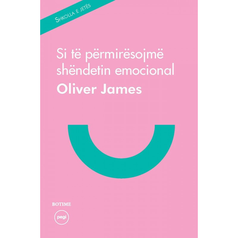 Si te permiresojme shendetin emocional, Oliver James