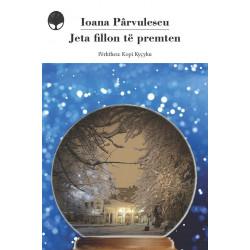 Jeta fillon te premten, Ioana Parvulescu