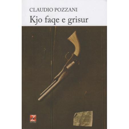 Kjo faqe e grisur, Claudio Pozzani