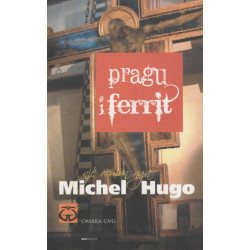 Pragu i ferrit, Michel Hugo