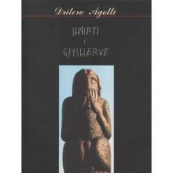 Shpirti i gjysherve, Dritero Agolli