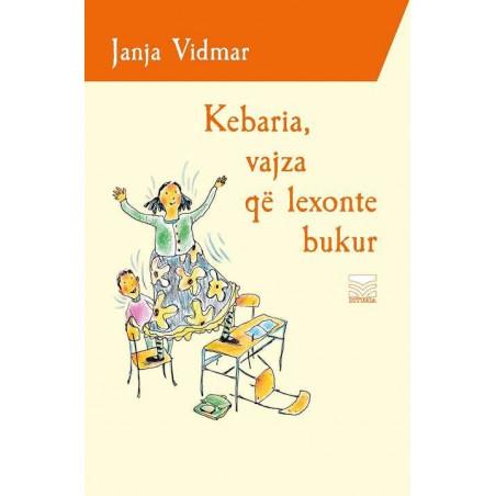 Kebaria, vajza qe lexonte bukur, Janja Vidmar