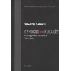 Genocidi mbi kulaket ne Shqiperine komuniste 1948-1990, Xhafer Sadiku