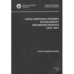Lidhja Shqiptare e Prizrenit ne dokumentet diplomatike franceze, Gjyltekin Shehu