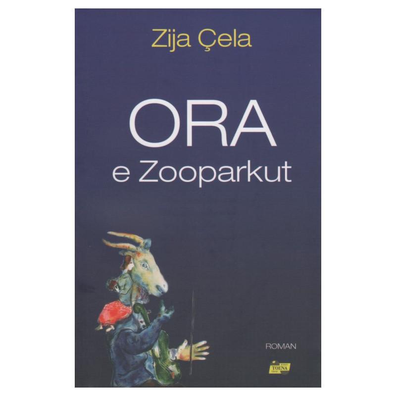 Ora e Zooparkut, Zija Cela