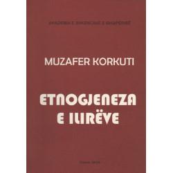 Etnogjeneza e ilireve, Muzafer Korkuti
