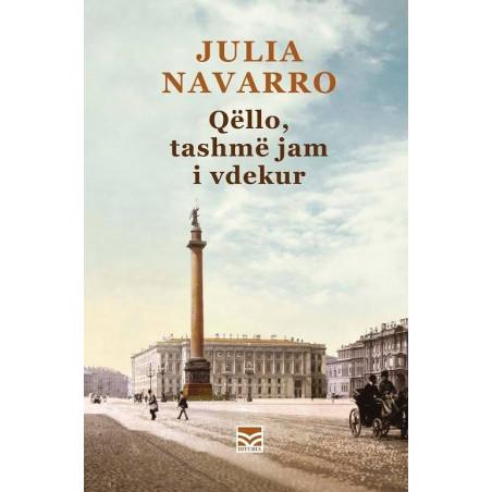 Qello, tashme jam i vdekur, Julia Navarro