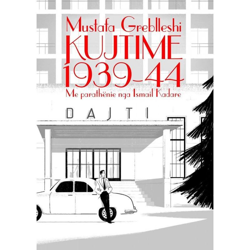 Kujtime 1939-1944, Mustafa Greblleshi