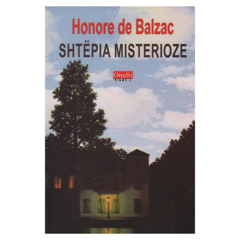 Shtepia misterioze, Honore de Balzac