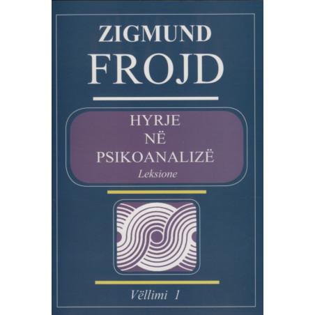 Hyrje ne psikoanalize, Sigmund Freud, vol. 1