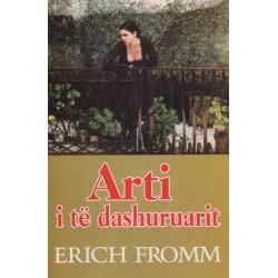 Arti i te dashuruarit, Erich Fromm