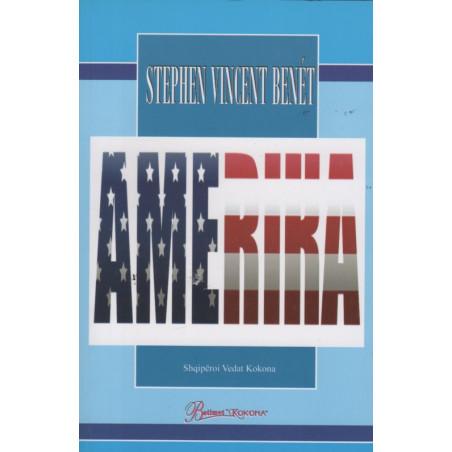 Amerika, Stephen Vincent Benet
