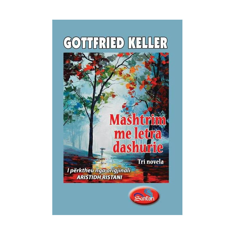 Mashtrim me letra dashurie, Gottfried Keller