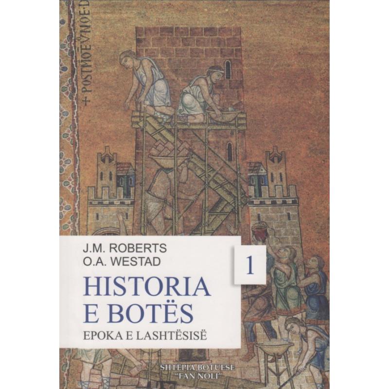 Historia e Botes, Epoka e Lashtesise, J. M. Roberts, O. A. Westad, vol. 1