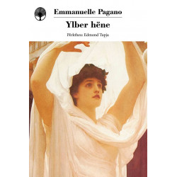 Ylber hene, Emmanuelle Pagano