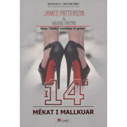 I 14-ti, Mekat i Mallkuar, James Patterson, Maxine Paetro