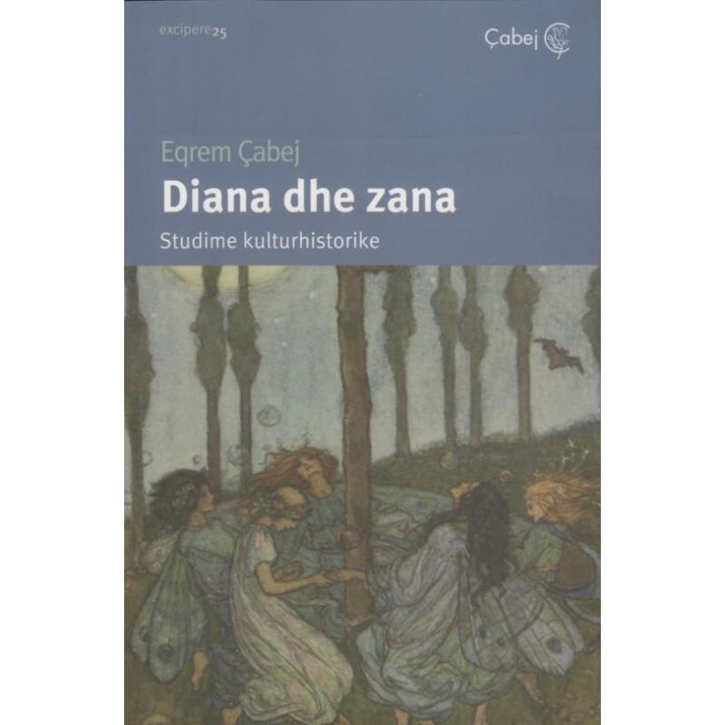 Diana dhe zana, studime kulturhistorike, Eqrem Çabej