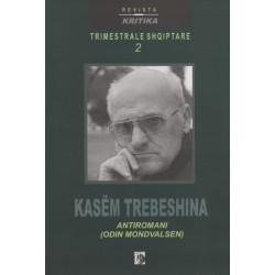 Odin Mondvalsen, Kasem Trebeshina