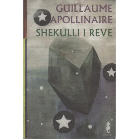 Shekulli i reve, Guillaume Apollinaire