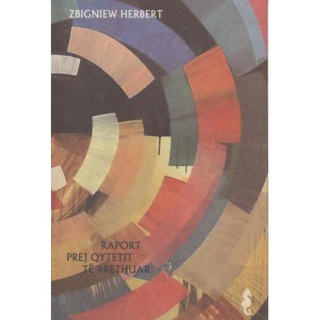 Raport prej Qytetit të Rrethuar, Zbigniew Herbert