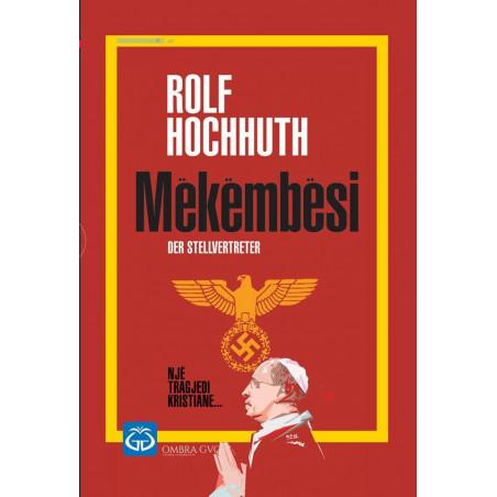 Mekembesi, Rolf Hochhuth