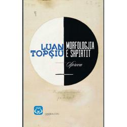 Morfologjia e shpirtit, Luan Topciu