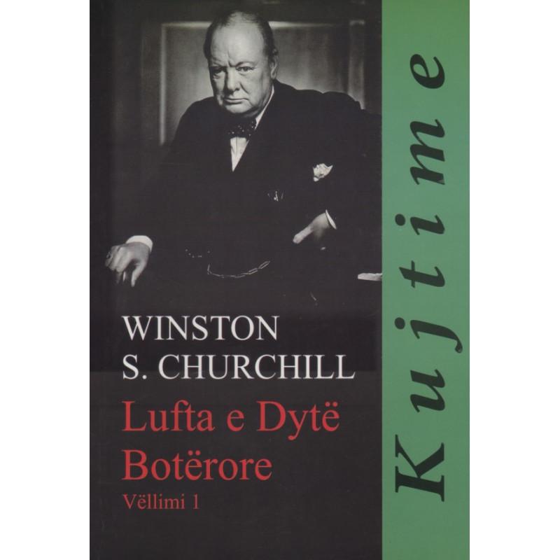 Lufta e Dyte Boterore, Winston S. Churchill, vol. 1