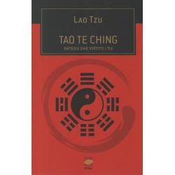Tao Te Ching, Shtegu dhe virtyti i tij, Lao Tzu