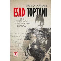 Esad Toptani dhe shqiptaret ne veshtrimin europian, Ervina Toptani