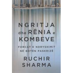 Ngritja dhe renia e kombeve, Ruchir Sharma