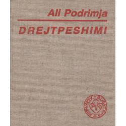 Drejtpeshimi, Ali Podrimja
